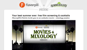 Flavorpill + Patron Movie and Mixology Event